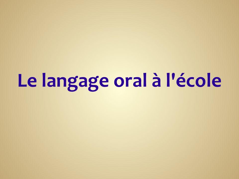 Le langage oral à l école