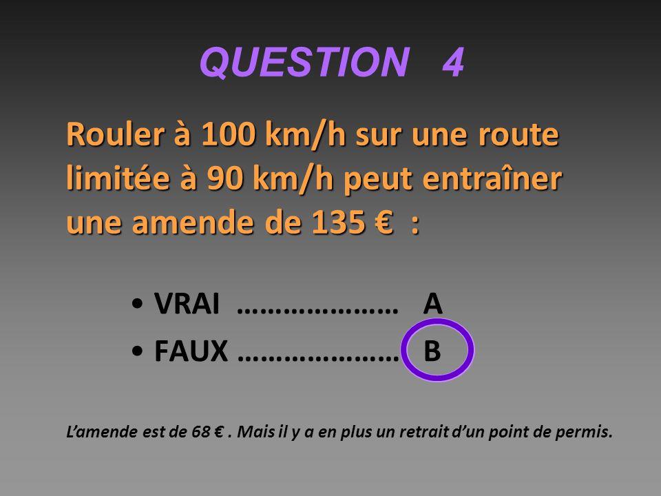 QUESTION 10 Si la vitesse est multipliée par 2, la distance parcourue pendant le temps de réaction est multipliée : par 2 ……………………A par 4 ……………………B par 6 ……………………C