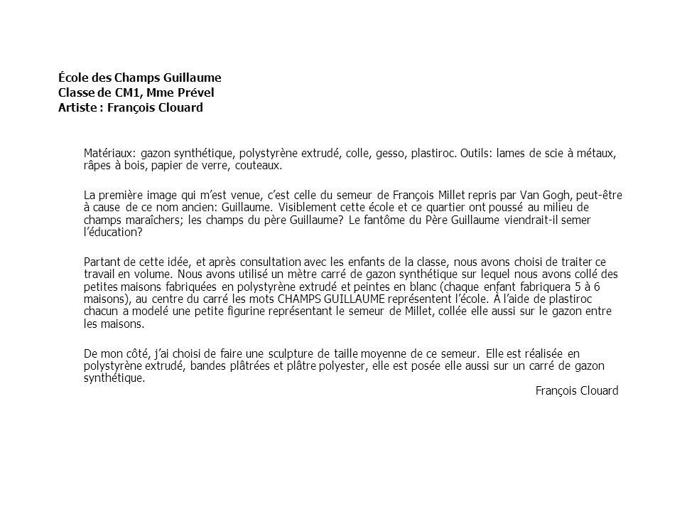 École des Champs Guillaume Classe de CM1, Mme Prével Artiste : François Clouard Matériaux: gazon synthétique, polystyrène extrudé, colle, gesso, plast