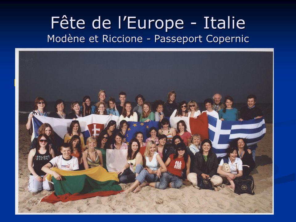 Fête de l'Europe - Italie Modène et Riccione - Passeport Copernic