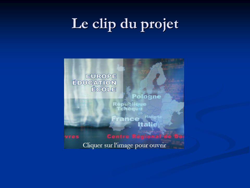 Le clip du projet Cliquer sur l'image pour ouvrir
