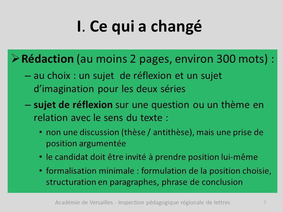 I. Ce qui a changé  Rédaction (au moins 2 pages, environ 300 mots) : – au choix : un sujet de réflexion et un sujet d'imagination pour les deux série