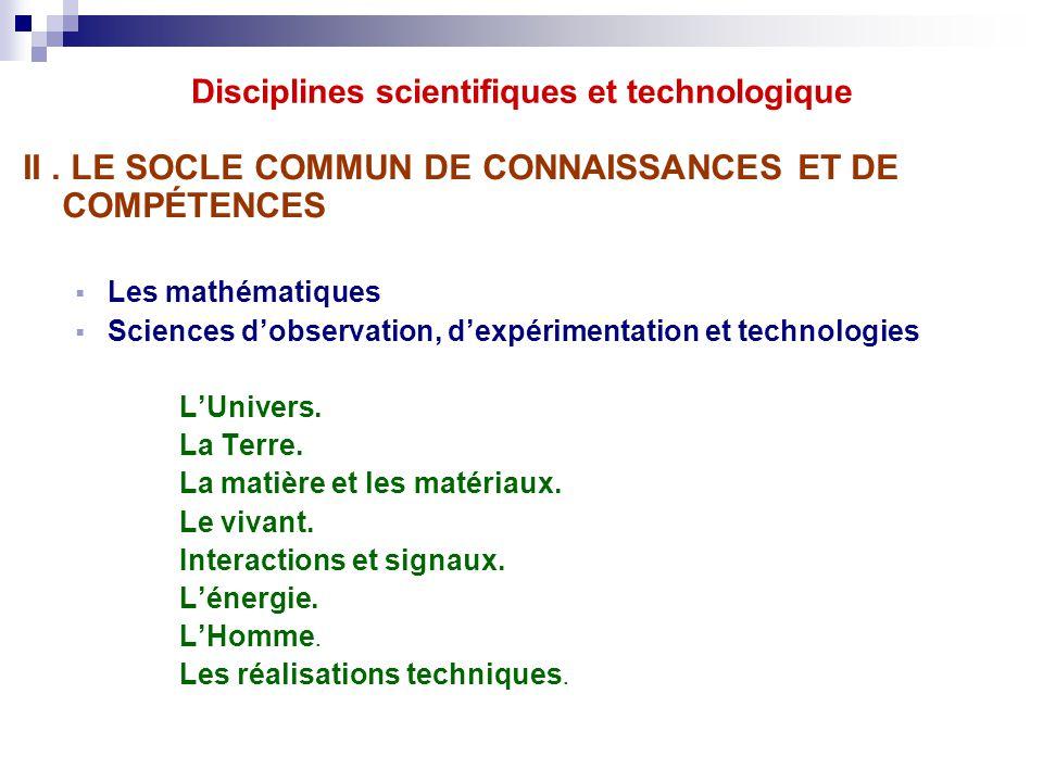 II. LE SOCLE COMMUN DE CONNAISSANCES ET DE COMPÉTENCES  Les mathématiques  Sciences d'observation, d'expérimentation et technologies L'Univers. La T