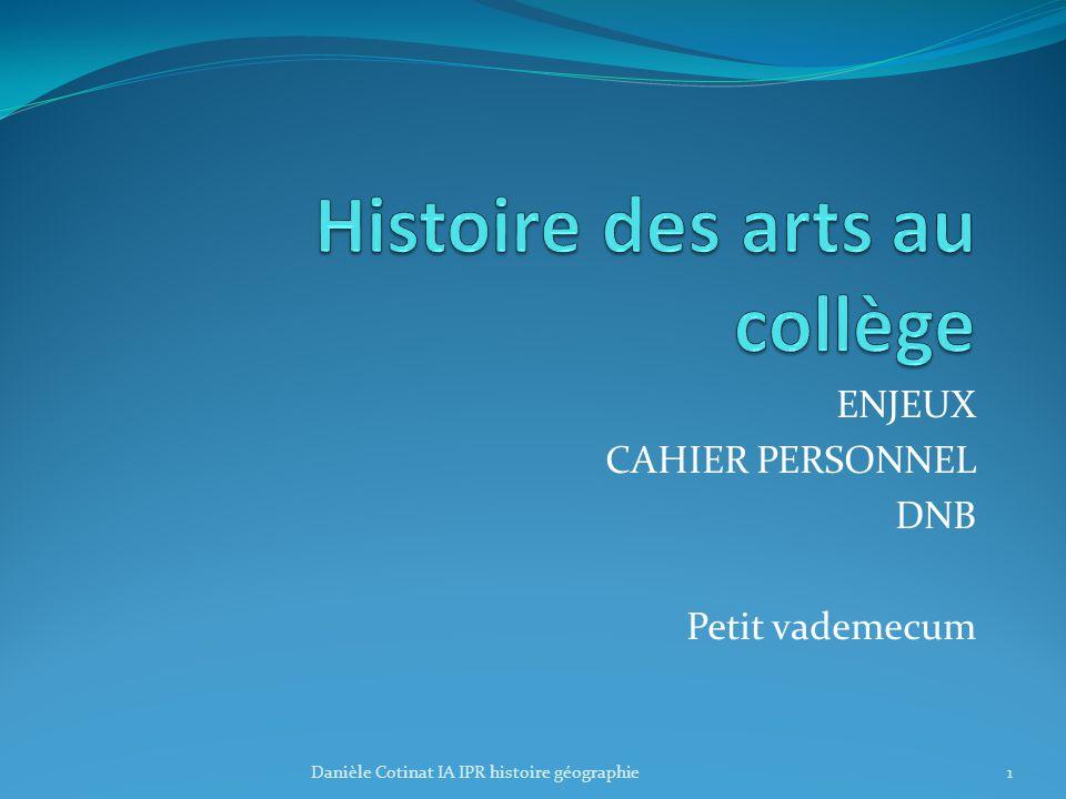 ENJEUX CAHIER PERSONNEL DNB Petit vademecum 1Danièle Cotinat IA IPR histoire géographie