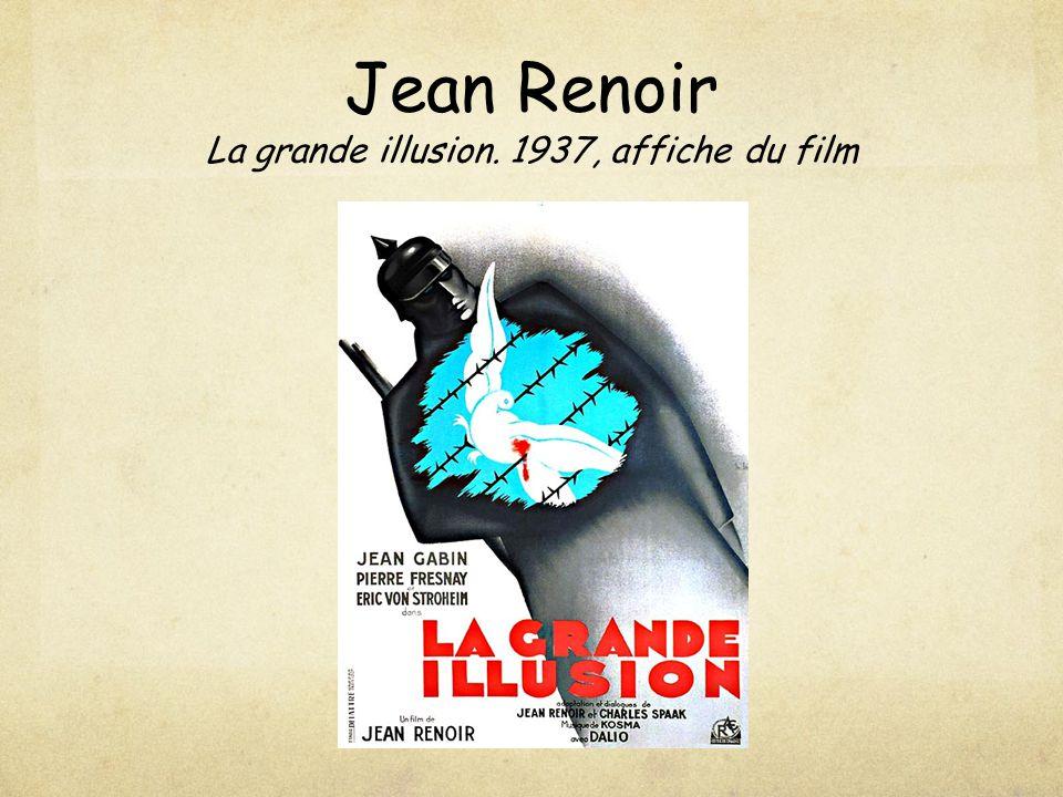 Jean Renoir La grande illusion. 1937, affiche du film