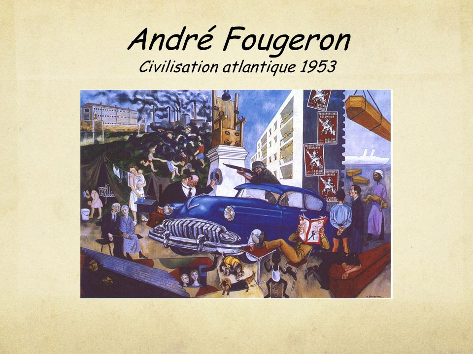 André Fougeron Civilisation atlantique 1953