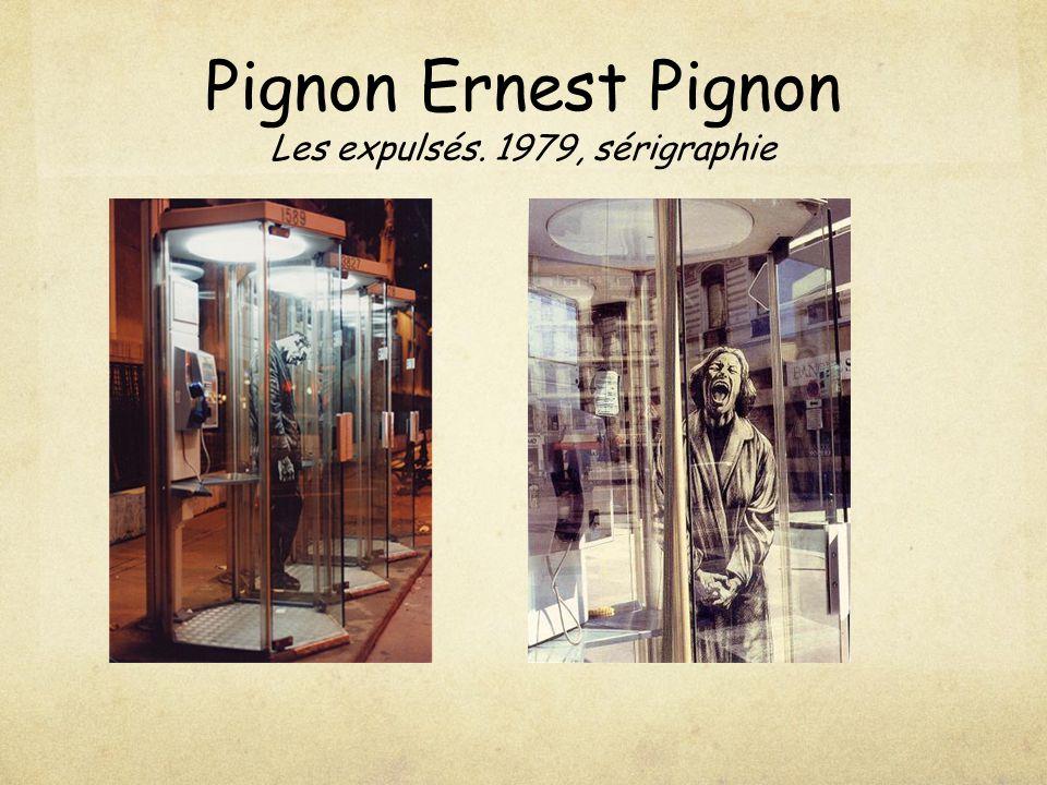 Pignon Ernest Pignon Les expulsés. 1979, sérigraphie