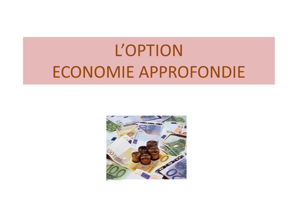 L'OPTION ECONOMIE APPROFONDIE
