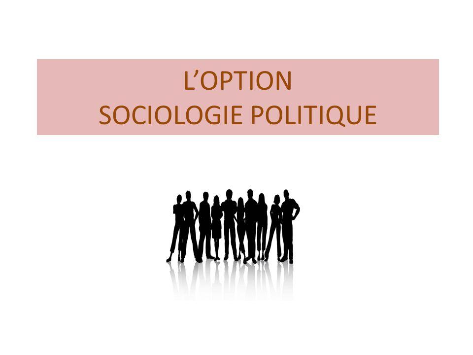 L'OPTION SOCIOLOGIE POLITIQUE