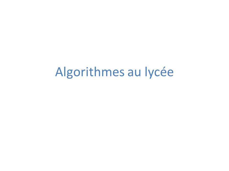Algorithmes au lycée