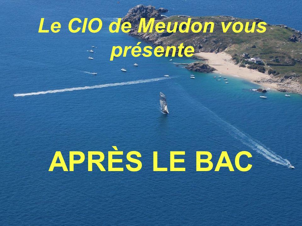 APRÈS LE BAC Le CIO de Meudon vous présente