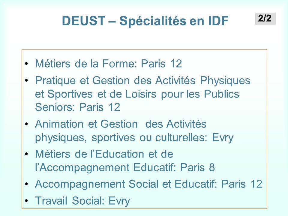 DEUST – Spécialités en IDF Métiers de la Forme: Paris 12 Pratique et Gestion des Activités Physiques et Sportives et de Loisirs pour les Publics Senio
