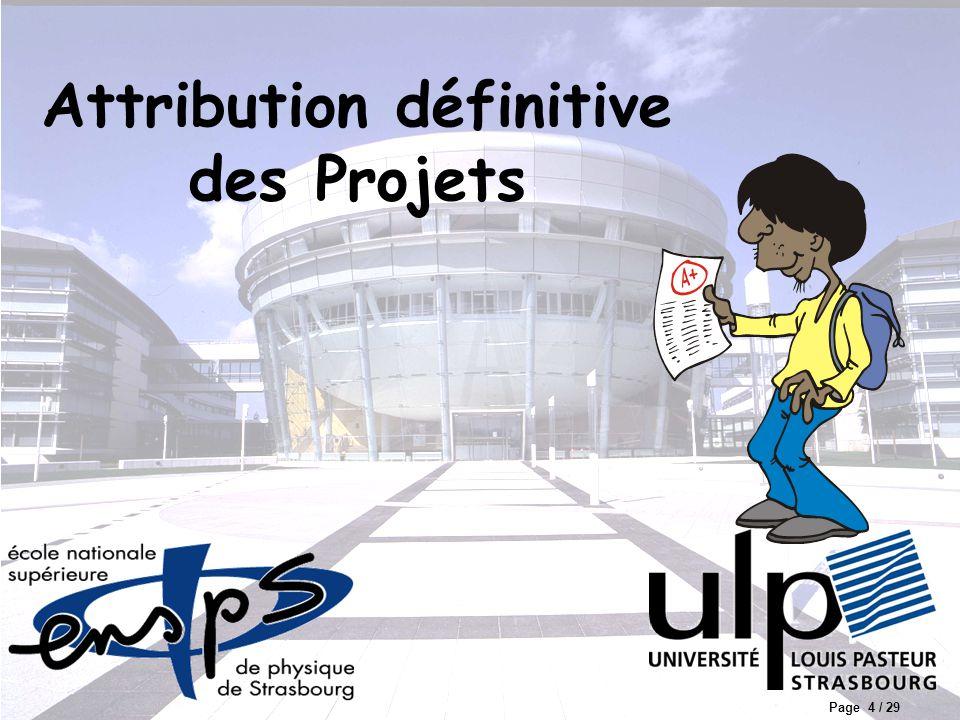 Page 5 / 29 Projet 2A 2005-2006, R2, Jean Chrétien État des groupes Nombre total d'étudiants : 86 Nombre de projets proposés : 36 Nombre de projets alloués : 21 (85 étudiants) Etudiant non inscrit : 1 Sujets disponibles : 15 …