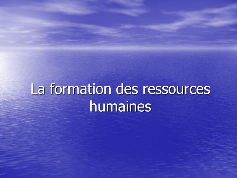 La formation des ressources humaines