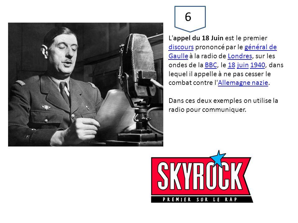 L'appel du 18 Juin est le premier discours prononcé par le général de Gaulle à la radio de Londres, sur les ondes de la BBC, le 18 juin 1940, dans leq