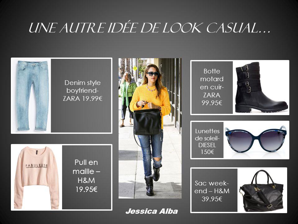 Une autre idée de look casual… Jessica Alba Denim style boyfriend- ZARA 19.99€ Pull en maille – H&M 19.95€ Botte motard en cuir- ZARA 99.95€ Sac week-