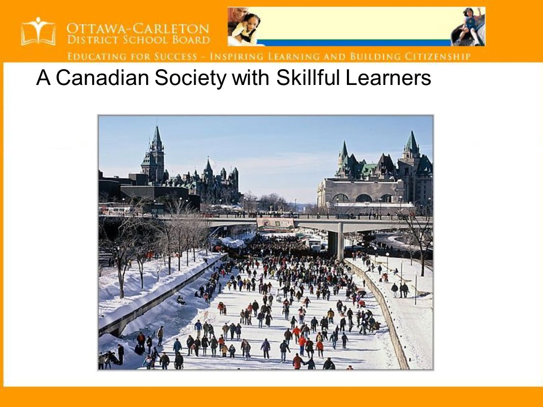 A Canadian Society with Skillful Learners