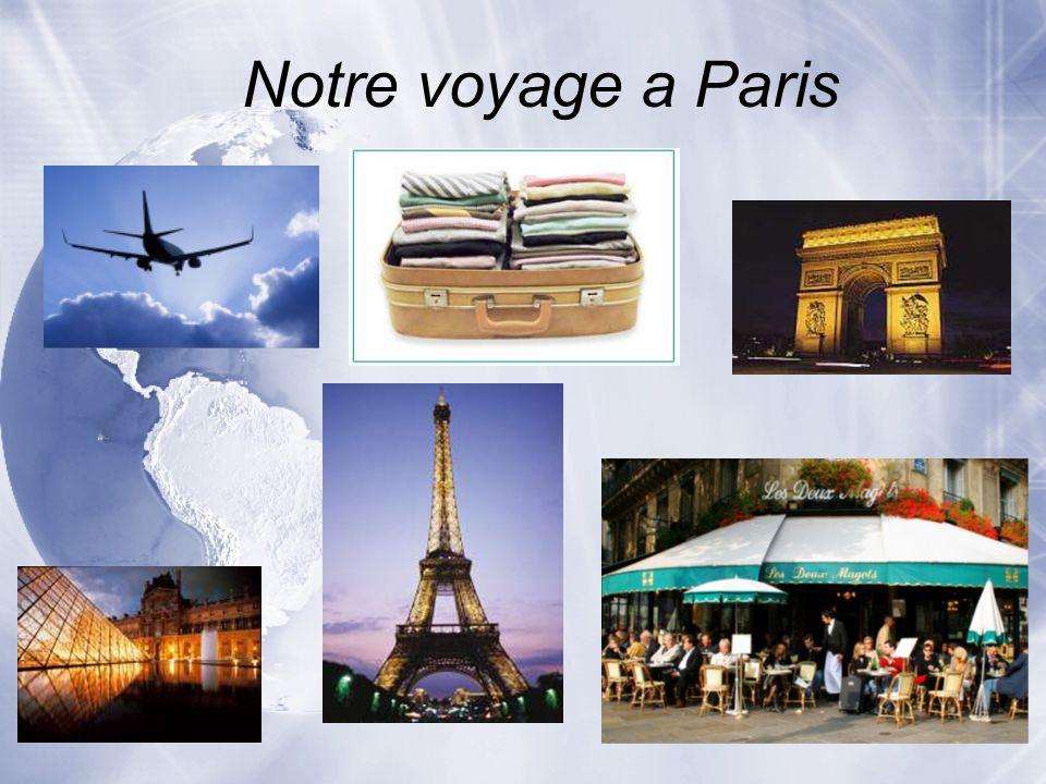 Notre voyage a Paris