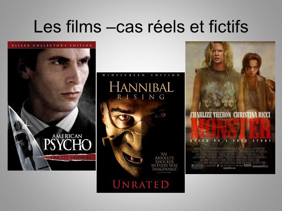 Les films –cas réels et fictifs