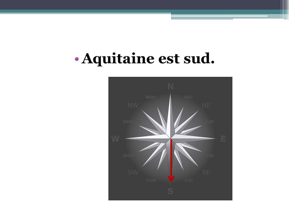 Aquitaine est sud.