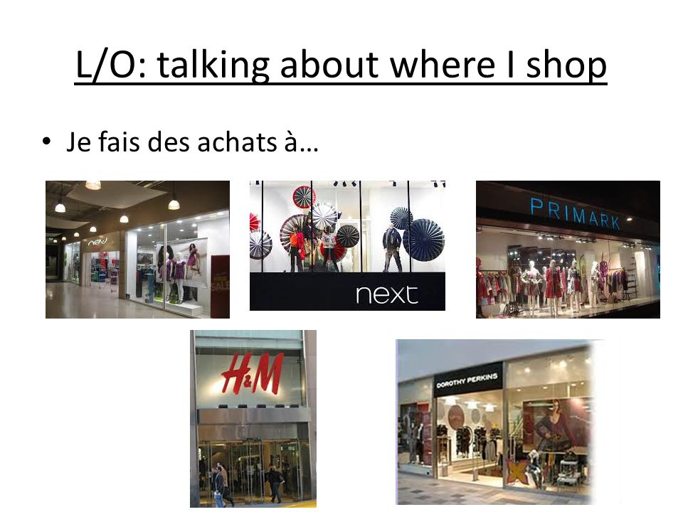 Talking about where I shop