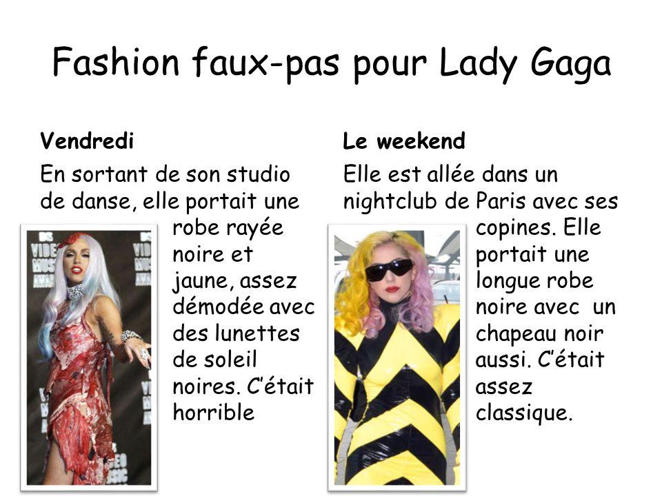 Fashion faux-pas pour Lady Gaga VendrediLe weekend Elle est allée dans un nightclub de Paris avec ses copines.