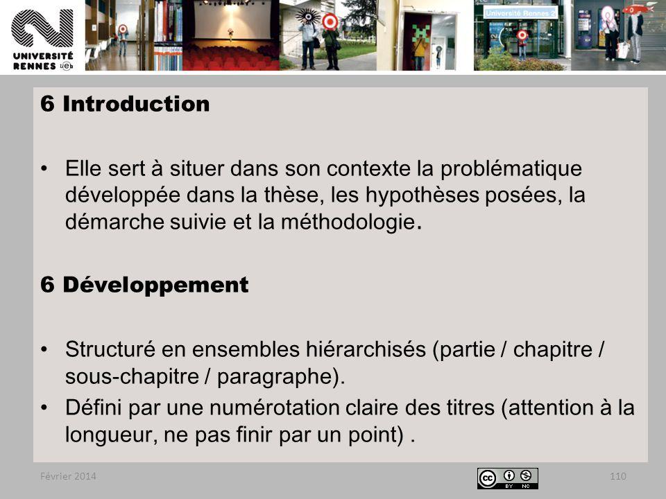 6 Introduction Elle sert à situer dans son contexte la problématique développée dans la thèse, les hypothèses posées, la démarche suivie et la méthodologie.