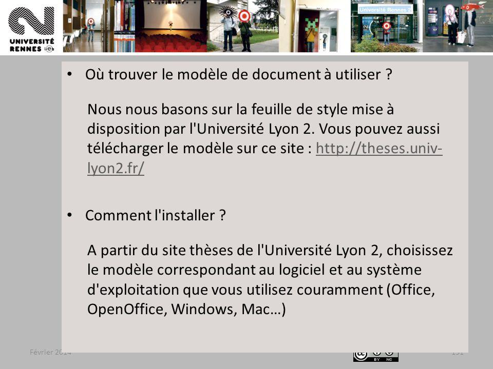 Février 2014131 Où trouver le modèle de document à utiliser .