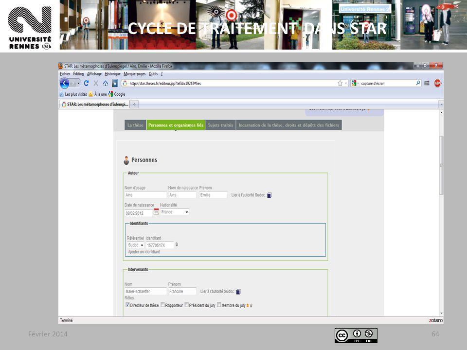 Février 201464 CYCLE DE TRAITEMENT DANS STAR