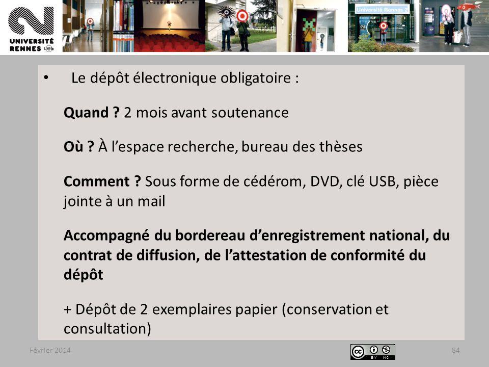 Février 2014 Le dépôt électronique obligatoire : Quand .