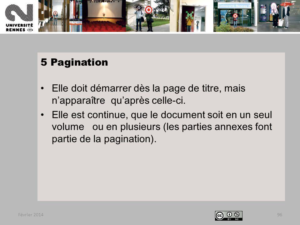 5 Pagination Elle doit démarrer dès la page de titre, mais n'apparaître qu'après celle-ci.