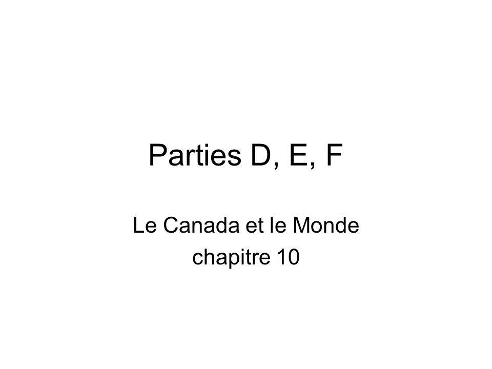 Parties D, E, F Le Canada et le Monde chapitre 10