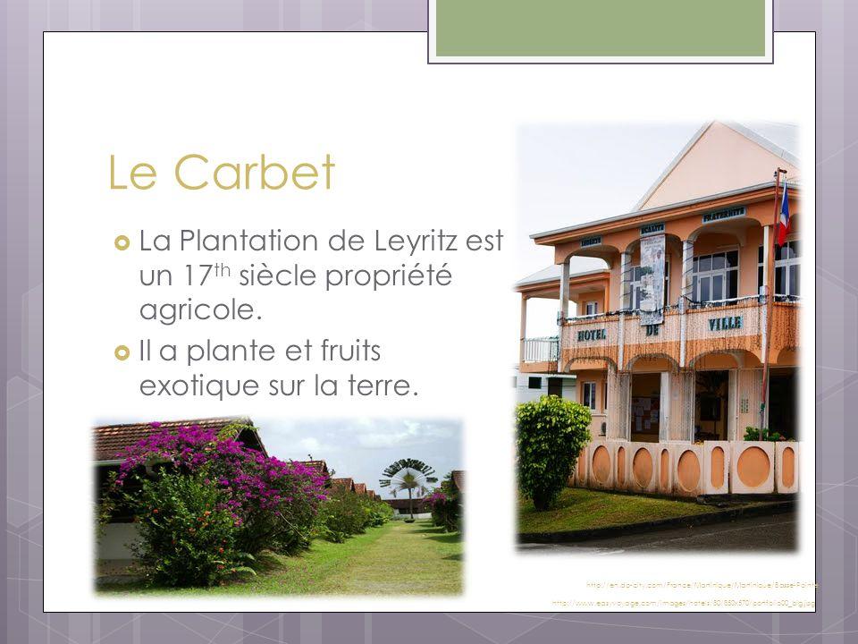 Le Carbet  La Plantation de Leyritz est un 17 th siècle propriété agricole.  Il a plante et fruits exotique sur la terre. http://www.easyvoyage.com/