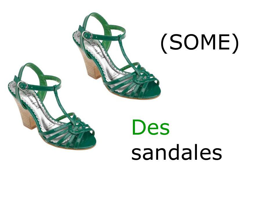 Des sandales (SOME)