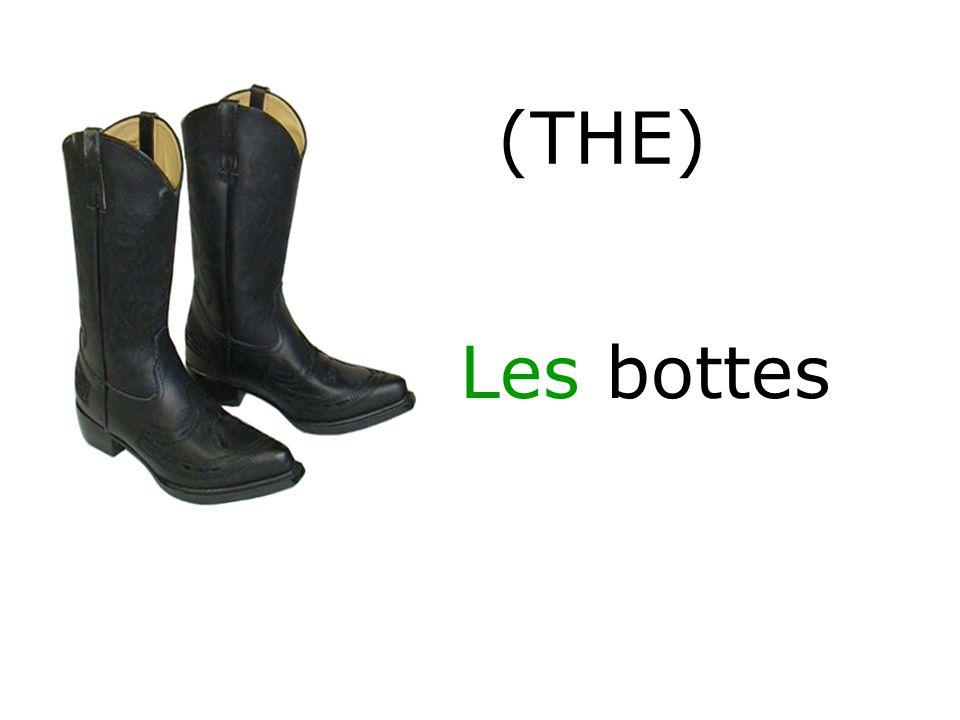 Les bottes (THE)