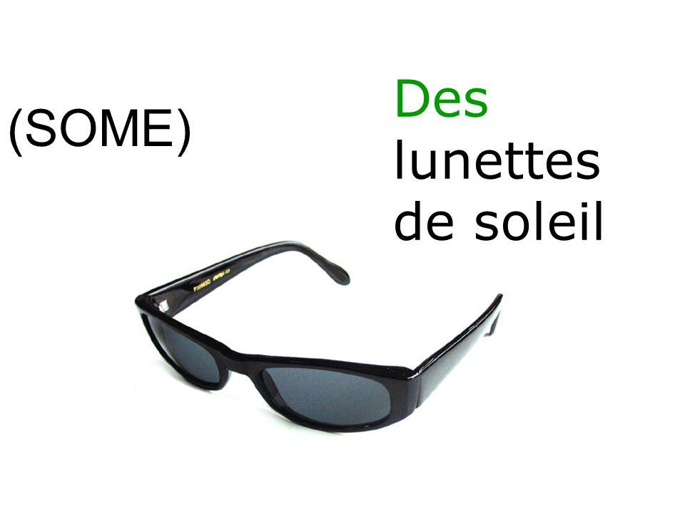(SOME) Des lunettes de soleil