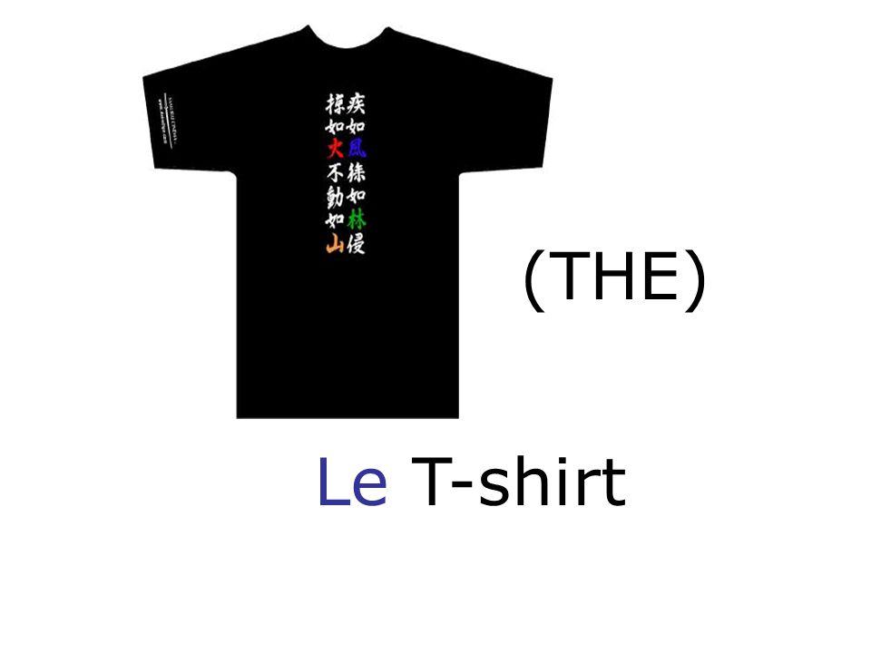 Le T-shirt (THE)