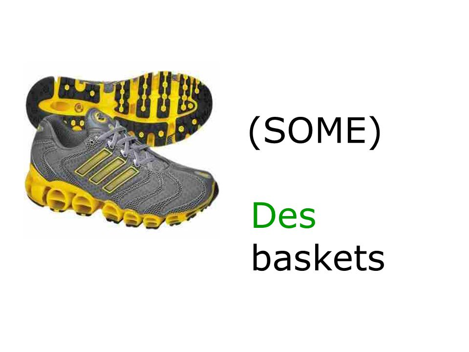 (SOME) Des baskets