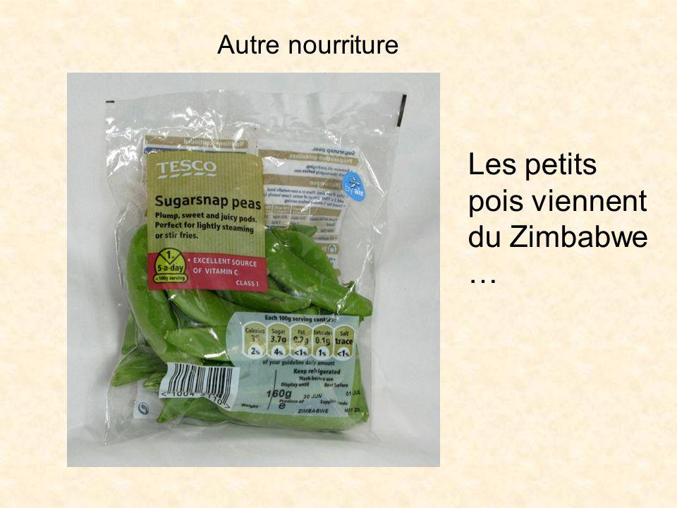 Autre nourriture Les petits pois viennent du Zimbabwe …