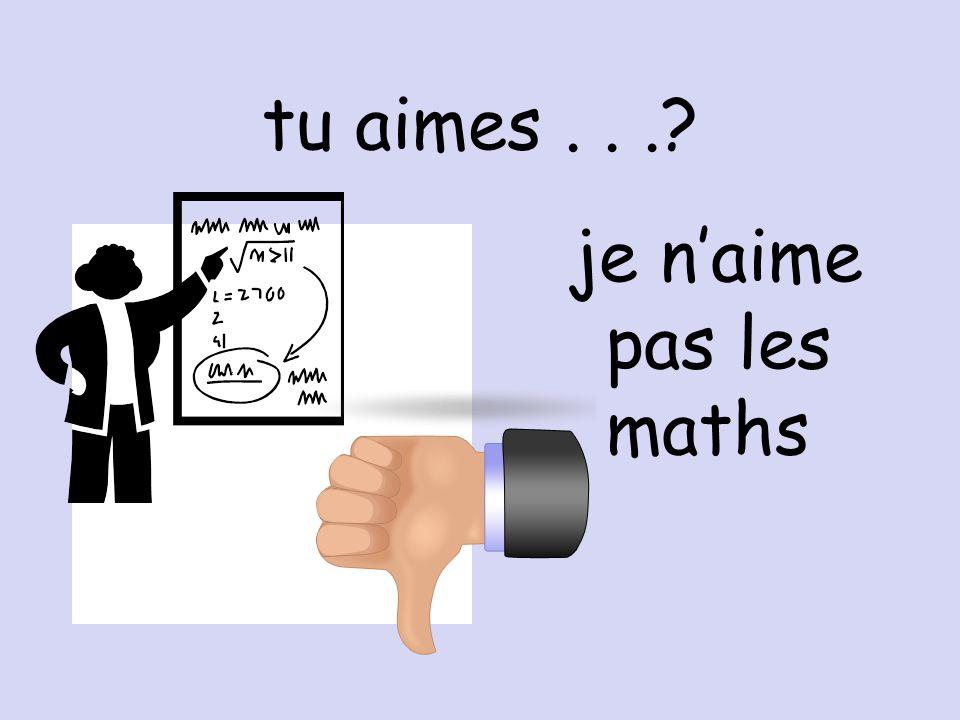 tu aimes... j'adore le français!