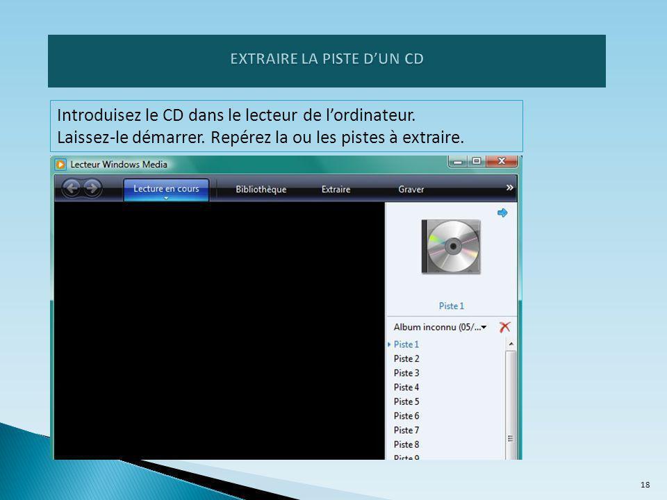 Introduisez le CD dans le lecteur de l'ordinateur.