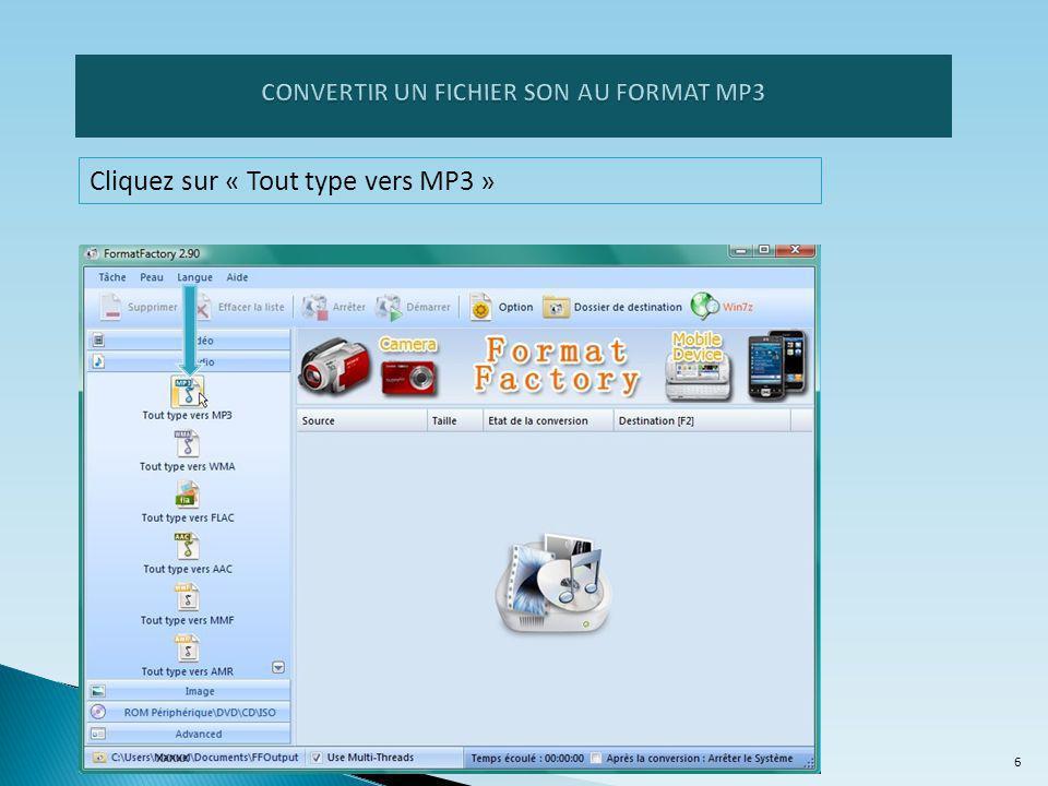 Cliquez sur « Tout type vers MP3 » 6