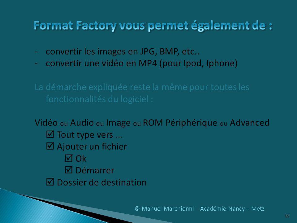 © Manuel Marchionni Académie Nancy – Metz -convertir les images en JPG, BMP, etc..