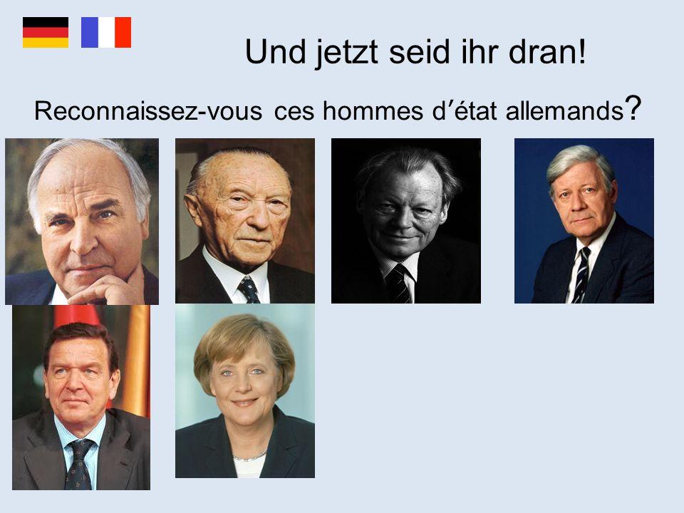 Und jetzt seid ihr dran! Reconnaissez-vous ces hommes d'état allemands ?