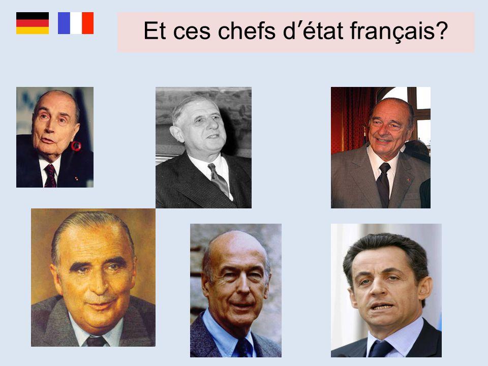 Et ces chefs d'état français?
