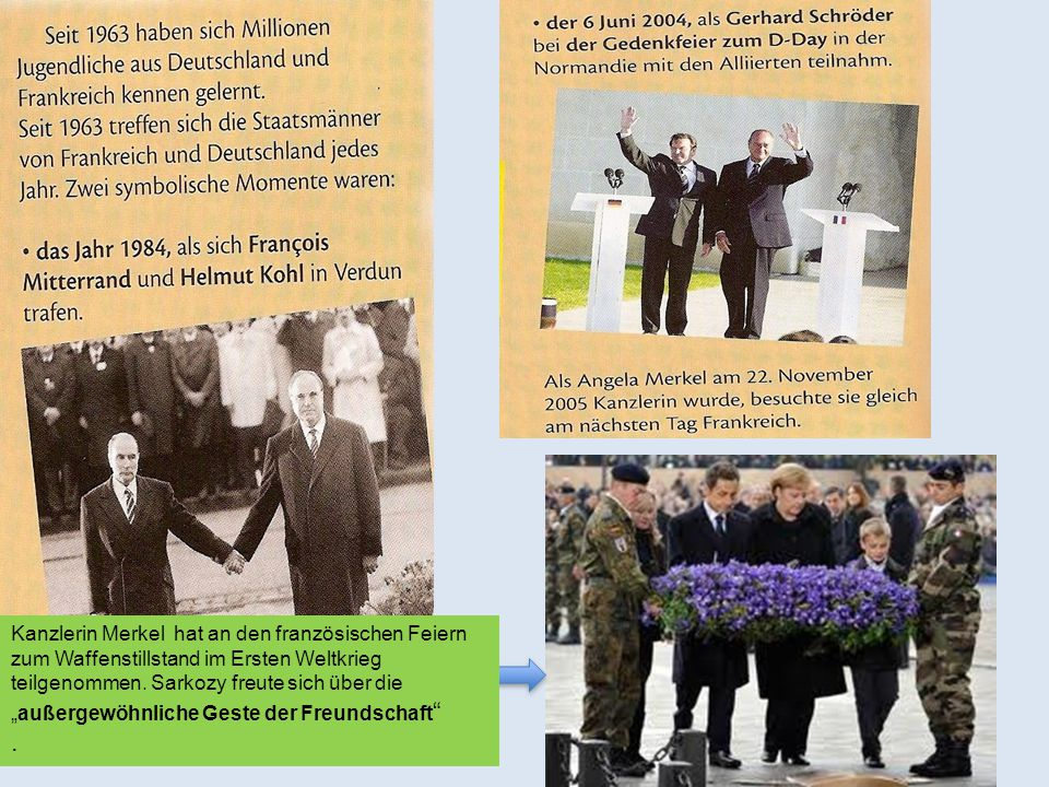 """Kanzlerin Merkel hat an den französischen Feiern zum Waffenstillstand im Ersten Weltkrieg teilgenommen. Sarkozy freute sich über die """"außergewöhnliche"""