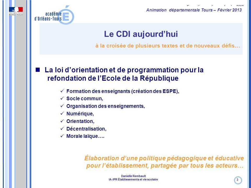 Formation continue – Janvier 2012 Le CDI aujourd'hui à la croisée de plusieurs textes et de nouveaux défis… 3 La loi d'orientation et de programmation