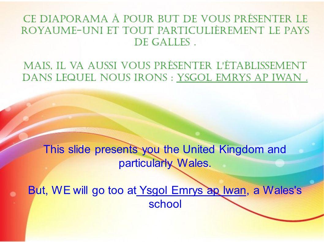 Ce diaporama à pour but de vous présenter le Royaume-Uni et tout particulièrement le Pays de Galles.