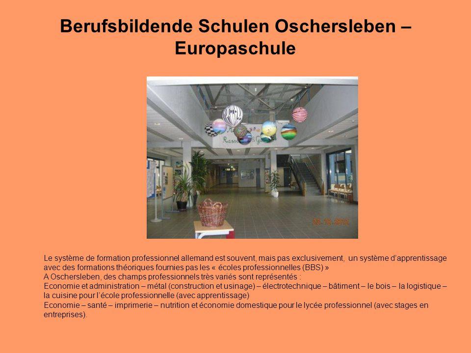 Berufsbildende Schulen Oschersleben – Europaschule Le système de formation professionnel allemand est souvent, mais pas exclusivement, un système d'ap