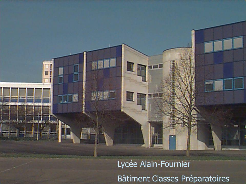 Lycée Alain-Fournier Bâtiment Classes Préparatoires